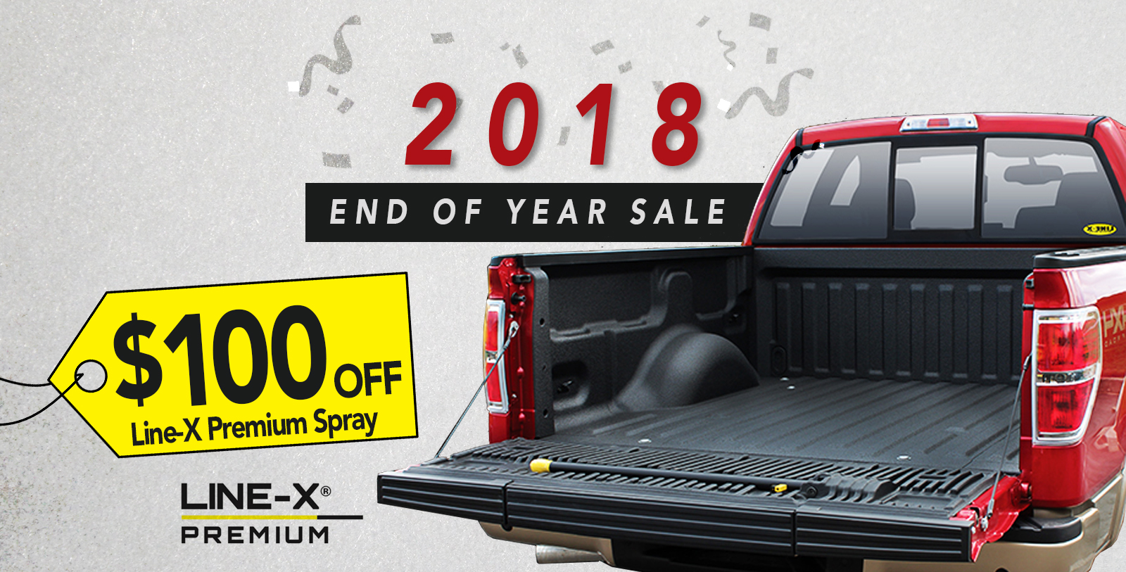 2018 Exclusive Holiday Special: $100.00 OFF Line-X PREMIUM Spray